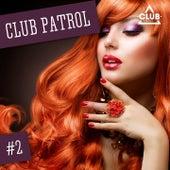 Club Patrol, Vol. 2 de Various Artists