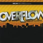 Overflow Urban Gospel (Micah Records Presents) de Various Artists