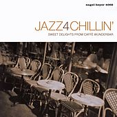 Jazz4Chillin' de Various Artists