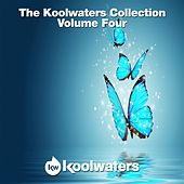 The Koolwaters Collection, Vol. 4 - EP by Various Artists
