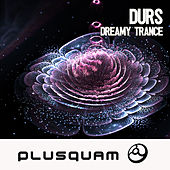 Dreamy Trance by Durs