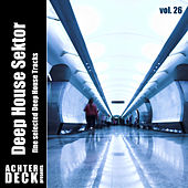Deep House Sektor, Vol. 26 by Various Artists