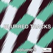 Blurred Tracks, Vol. 9 de Various Artists