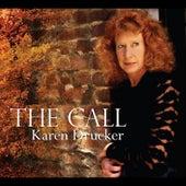 The Call by Karen Drucker