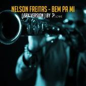 Bem pa Mi (Sax Version) de Nelson Freitas
