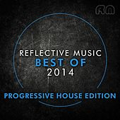 Best of 2014 - Progressive House Edition di Various Artists