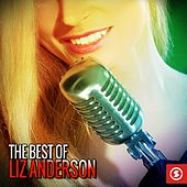 The Best of Liz Anderson by Liz Anderson