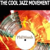 The Cool Jazz Movement de Phil Woods