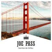 Samba De Orfeu van Joe Pass