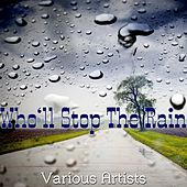 Who'll Stop the Rain de Various Artists