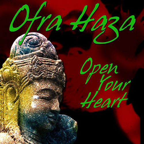 Open Your Heart (single) by Ofra Haza