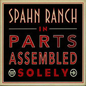 In Parts Assembled Solely de Spahn Ranch
