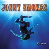 Drown by Jonny Smokes