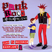 Punk Rock Is Your Friend: Kung Fu Records Sampler, No. 4 von Various Artists