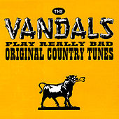 The Vandals Play Really Bad Original Country Tunes de Vandals