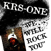 We Will Rock You de KRS-One