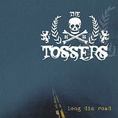 Long Dim Road von The Tossers