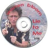 Lie to Me by Warren Bloom
