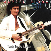 Thanks for the Fantasy by Warren Bloom
