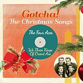 We Three Kings of Orient Are (The Christmas Songs) by Four Aces