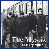 Satisfy You by The Mystix
