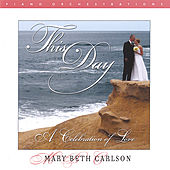 This Day...A Celebration of Love by Mary Beth Carlson