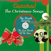 The Last Month of the Year (The Christmas Songs) by The Staple Singers