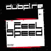 I Feel Speed by Dubfire