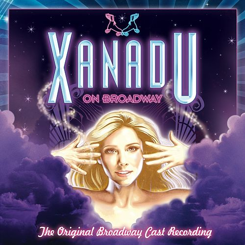 Xanadu: Original Broadway Cast Recording by Various Artists