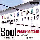 Soul Resurrection: the Playground Series Vol. 1 by Various Artists