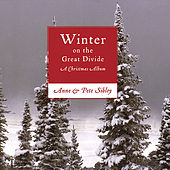 Winter On The Great Divide: A Christmas Album by Anne Sibley