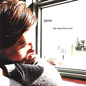 The View From Here de Jane'