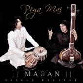 Piya Mai - Single de Magan
