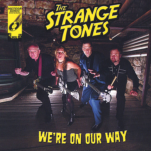 We're On Our Way by The Strange Tones
