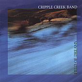 Field of Dreams de Cripple Creek Band