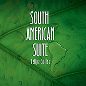 South American Suite by Felipe Salles