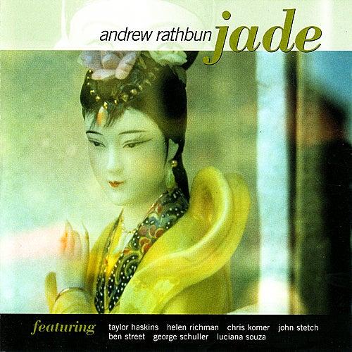 Jade by Andrew Rathbun