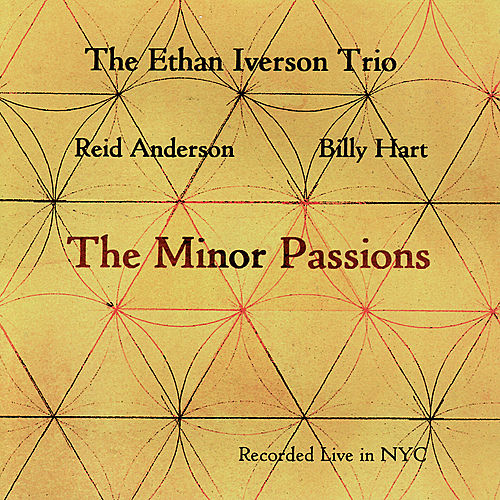 The Minor Passions by Ethan Iverson