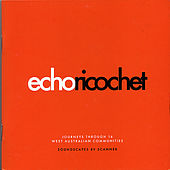 Echo Ricochet by Scanner