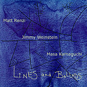 Lines and Ballads by Matt Renzi