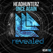 Once Again van Headhunterz