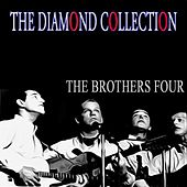 The Diamond Collection (Original Recordings) de The Brothers Four