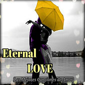 Eternal Love by Various Artists