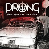 Songs From The Black Hole by Prong