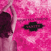 Vanity by Eighteen Visions