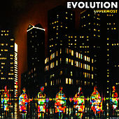 Evolution by Uppermost