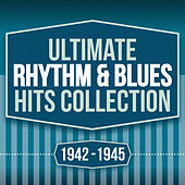 Ultimate Rhythm & Blues Hits Collection 1942-1945 de Various Artists