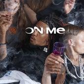 On Me (feat. Bricc Baby Shitro) by Brodinski