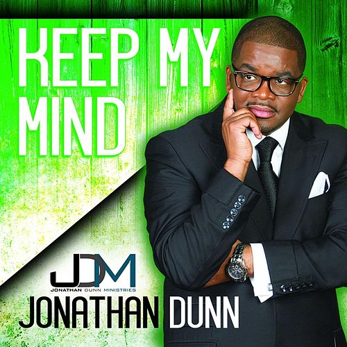 Keep My Mind by Jonathan Dunn