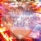 Atmosphere Outta Sound by Lionel Hampton